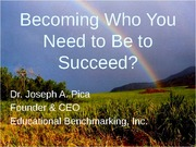 X220+S13+Lecture+3+_3-19th_+-+Becoming+Who+You+Need+to+Be+to+Succeed+-+Dr+Pica
