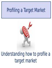 Class Notes K Profiling a Target Audience.ppt
