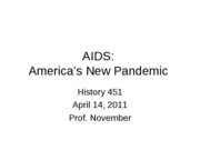 2011-04-14 -- AIDS America's New Pandemic