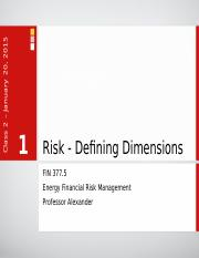 Lecture 02 - Dimensions of Risk.ppt