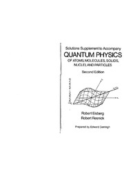 56423945-Complete-Solutions-Manual-Quantum-Physics-Eisberg-2nd-Edition.pdf