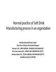 Normal practice of Soft Drink Manufacturing process in an organization.pptx