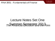 3001SET01Summer_2013_The_Financial_Decision_and_the_Firm  the Valuation Principle