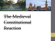 The Medieval Constitutional Reaction Twelfth Powerpoint
