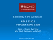 SiW Module 1 Why Study Spirituality in the Workplace