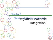 Chapter 8a  Regional Economic Integration