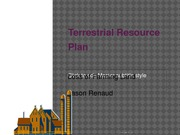 SCI 275 WK 7 CheckPoint Terrestrial Resource Plan_PowerPoint Presentation