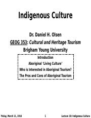 GEOG 353 W16 - Lecture 18 - Indigenous Culture (Full Notes)
