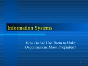 MGT 3304 Day 23_S2009 Managing Information_v1