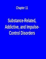 Ch. 11 - Substance-Related, Addictive, and Impulse-Control Disorders-s.ppt