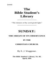 Sunday - Its Origin and Observance - E.J. Waggoner (1891)