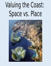 Valuing the Coast - Space vs. Place.pptx