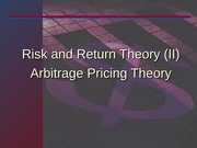 07. Risk & Return Theories - APT