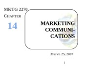 Intro Mktg - 10 - Marketing Communications - ch 14 & 15