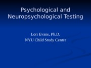 Neuropsychological Testing Notes