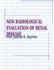 NON - RADIOLOGICAL EVALUATION OF RENAL DISEASE.ppt