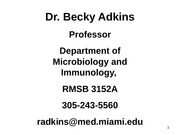 INNATE INFLAMMATION LECTURE 5 ADKINS MIC 319 2014 FINAL