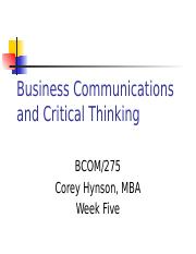 bcom 275 business communications and critical thinking final exam Bcom/230 entire course / business communications for accountants bcom 275 entire course + final exam ~ business communication and critical thinking ~ $2000 quick view add to cart com 450 entire course ~ ethics and communication.