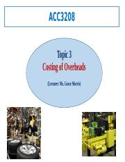 ACC3208_Topic 3_Costing for Overhead_PPS Lecture Notes.pptx