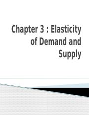 MICRO CHAPTER 3 ELASTICITY OF DEMAND AND SUPPLY.pptx
