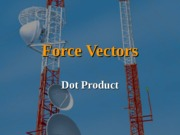 F_-_Dot___Cross_Products.ppt