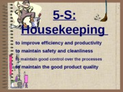 5S - House keeping