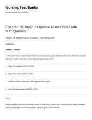 Chapter 10 Rapid Response Teams and Code Management Nursing Test Banks.pdf