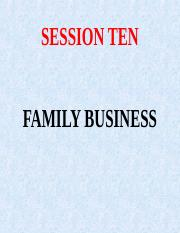SESSION TEN - FAMILY BUSINESSES