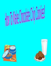 How To Make Chocolate Chip Cookies! (1).ppt
