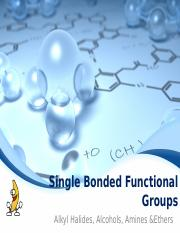 2B) Single Bonded Functional Groups Alcohols & Alky Halides