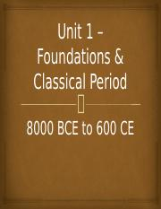 Unit 1 - Foundations & Classical Period.pptx