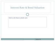 Interest Rates & Bond Valuation