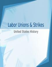 Labor Unions and Strikes Power Point- use with chart.ppt
