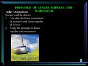 Linear Impulse and Momentum (Ch 15.1)