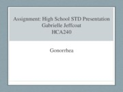 Assignment- High School STD Presentation-week#6-Gabrielle Jeffcaot