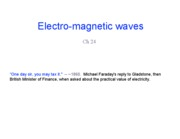 Lecture 10 - EM Waves (24.3)