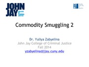 Zabyelina_ICJ101_commodity smuggling 2