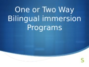 Presentation_Bilingual immersion Programs
