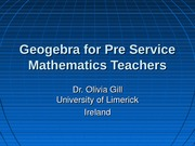 LINZ 2009 Geogebra for Pre Service Mathematics Teachers