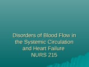 Disorders of Blood Flow in the Systemic Circulation