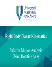 5 - Relative Motion Analysis Using Rotating Axes.pdf