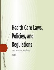 Health Care Laws, Policies, and Regulations Presentation