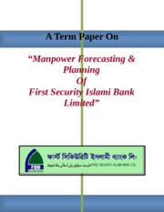 Manpower Forecasting & Planning Of First Security Islami Bank Limited