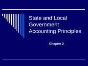 Chapter 2 - State and Local Government Accounting Principles