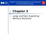 Chapter 5 Large and Fast Exploiting Memory Hierarchy  IW.ppt