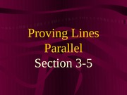 3-5 Proving Lines Parallel