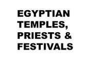NES 18 Introduction to Ancient Egypt: Temples, Priests, and Festivals Lecture