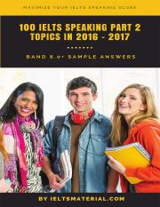 [IELTSMaterial.com]100 IELTS Speaking Part 2 Topics in 2016 & 2017 & Sample Answers.pdf