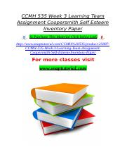 CCMH 535 Week 3 Learning Team Assignment Coopersmith Self Esteem Inventory Paper.doc