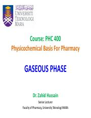3 & 4. Gaseous Phase (Dr. Zahid)
